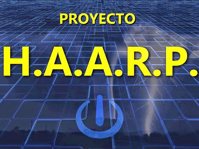 Que hay detras del proyecto HAARP ?