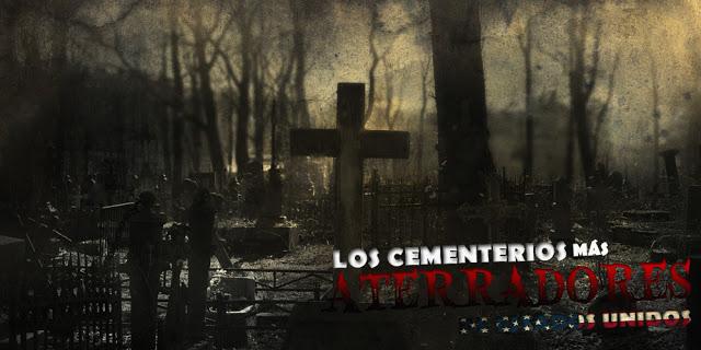 Los cementerios más encantados (USA)