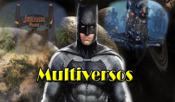Multiverso y La Increible Teoria del Realismo Ficticio