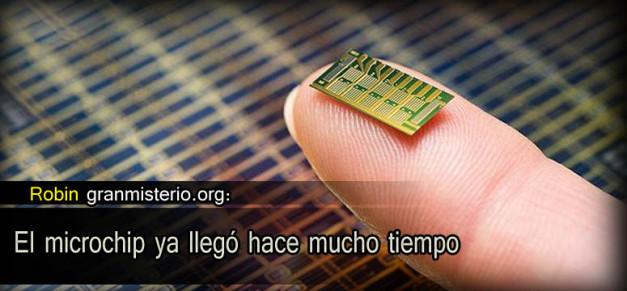 El microchip ya llegó hace mucho tiempo
