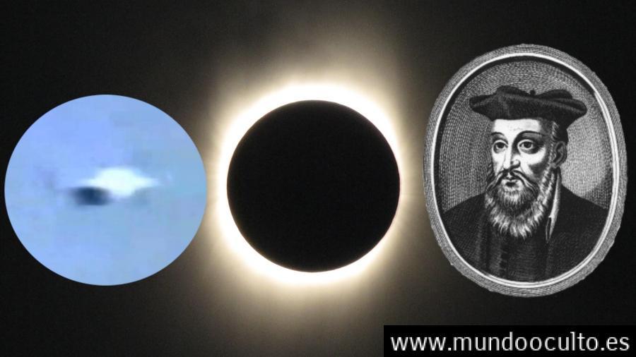¿Profetizó Nostradamus un ovni en el gran eclipse de 2017?