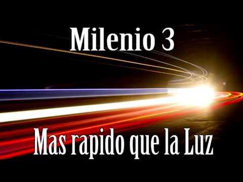 Milenio 3 – Más rápido que la luz