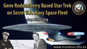 Gene Roddenberry basó Star Trek en la flota espacial secreta de USA