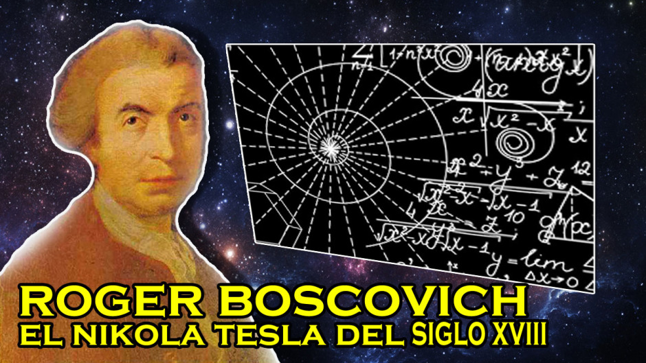 Roger Boscovich, un hombre del futuro atrapado en 1711