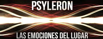 EL PSYLERON (Las emociones del lugar)