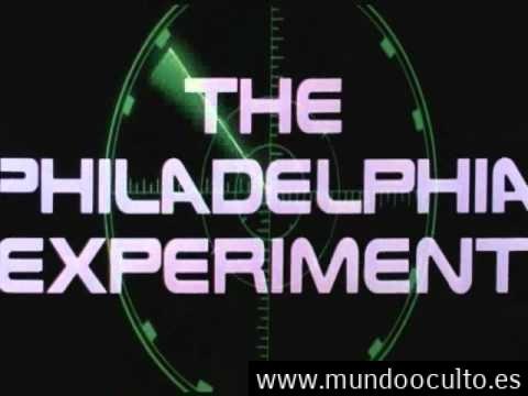 El experimento Filadelfia - Un proyecto de gran secreto