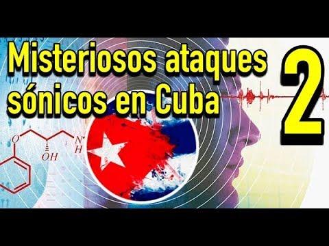Misteriosos ataques sónicos con tecnología desconocida en Cuba (2/2)