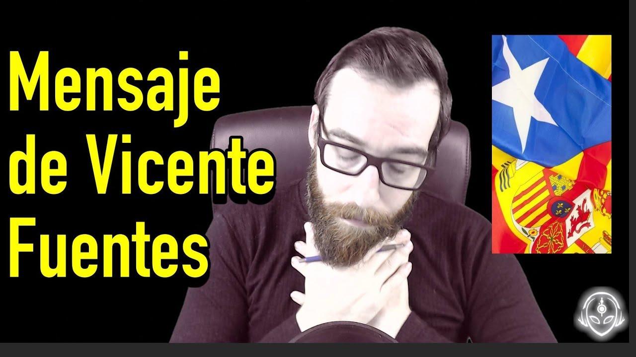 Mensaje de Vicente Fuentes con disculpas sobre la situación de España