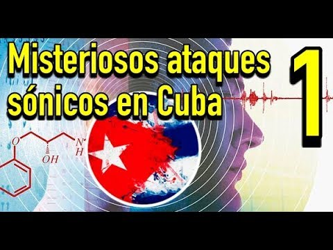 Misteriosos ataques sónicos con tecnología desconocida en Cuba (1/2)