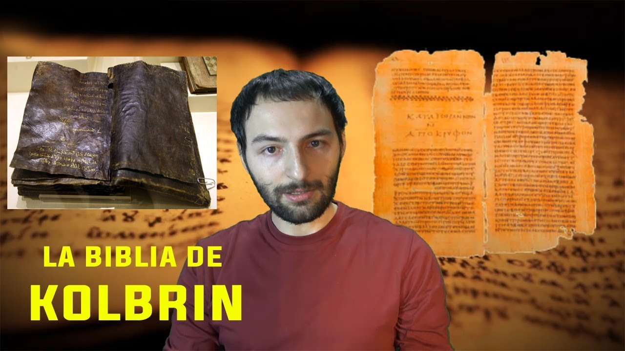LA BIBLIA DE KOLBRIN, el libro que cambia POR COMPLETO la historia de la humanidad