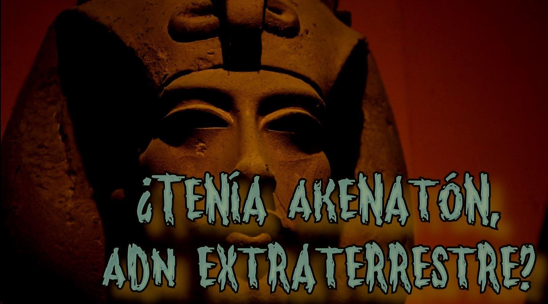 MISTERIOS : Akenatón, el Faraón Egipcio Extraterrestre