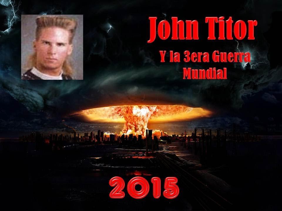 John titor se puede estar cumpliendo su profecia