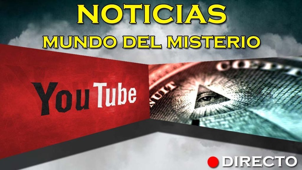 La Élite prepara la censura de Youtube – NOTICIAS MUNDO MISTERIO – DIRECTO
