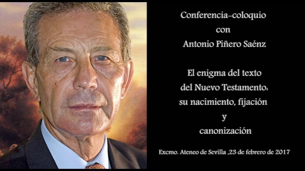 Antonio Piñero: El enigma del texto del Nuevo Testamento