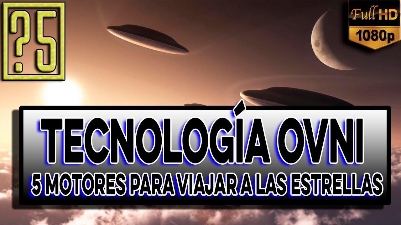 Tecnología OVNI: 5 Motores del Futuro para Viajar por el Universo [Misterios del universo 2015]