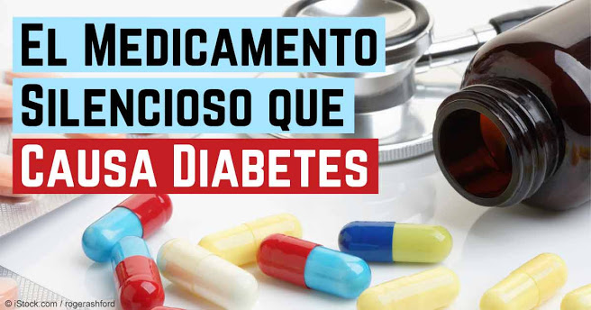El medicamento silencioso que causa Diabetes