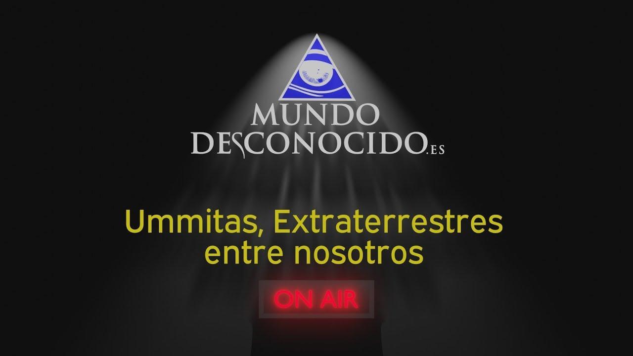 Ummitas: Extraterrestres entre Nosotros