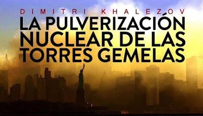 11-S: La Pulverización Nuclear de las Torres Gemelas