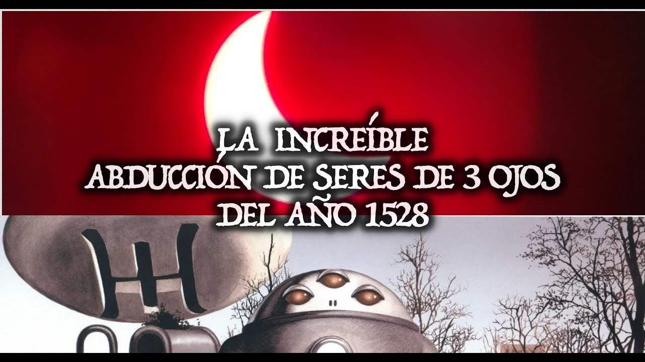 La increíble abducción Ummita del año 1528