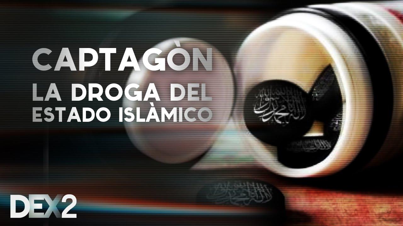 Captagón: La droga del Estado Islámico