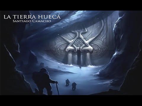 La Tierra Hueca – Santiago Camacho