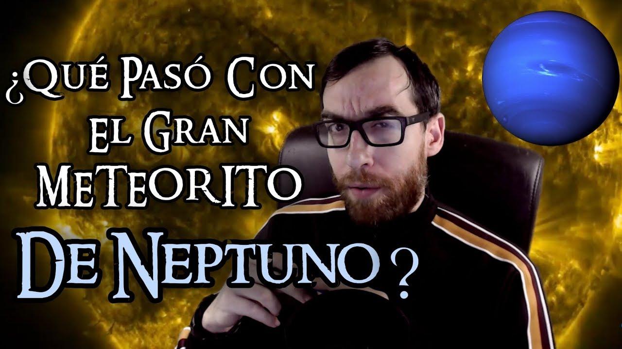 ¿Qué pasó con el gran meteorito de Neptuno?