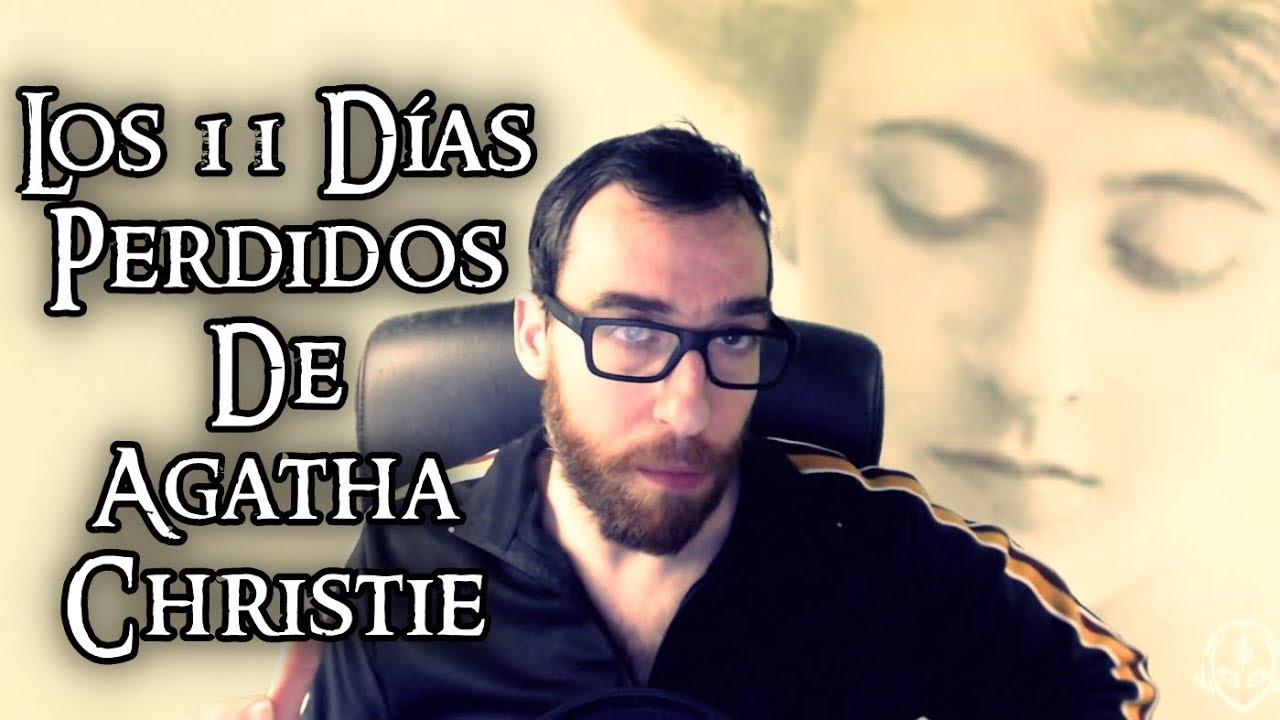 Los 11 Días Perdidos de Agatha Christie