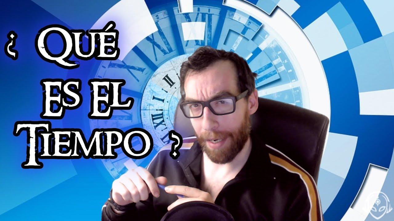 ¿Qué es el tiempo?