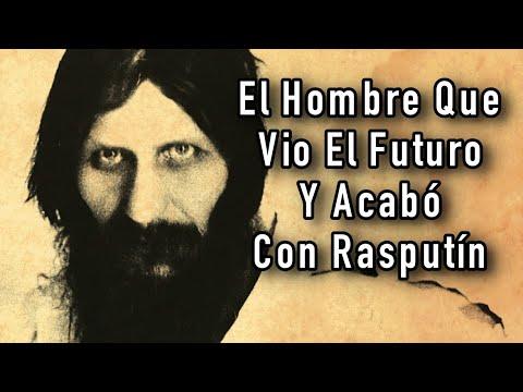 El Hombre Que Vio El Futuro Y Acabó Con Rasputín