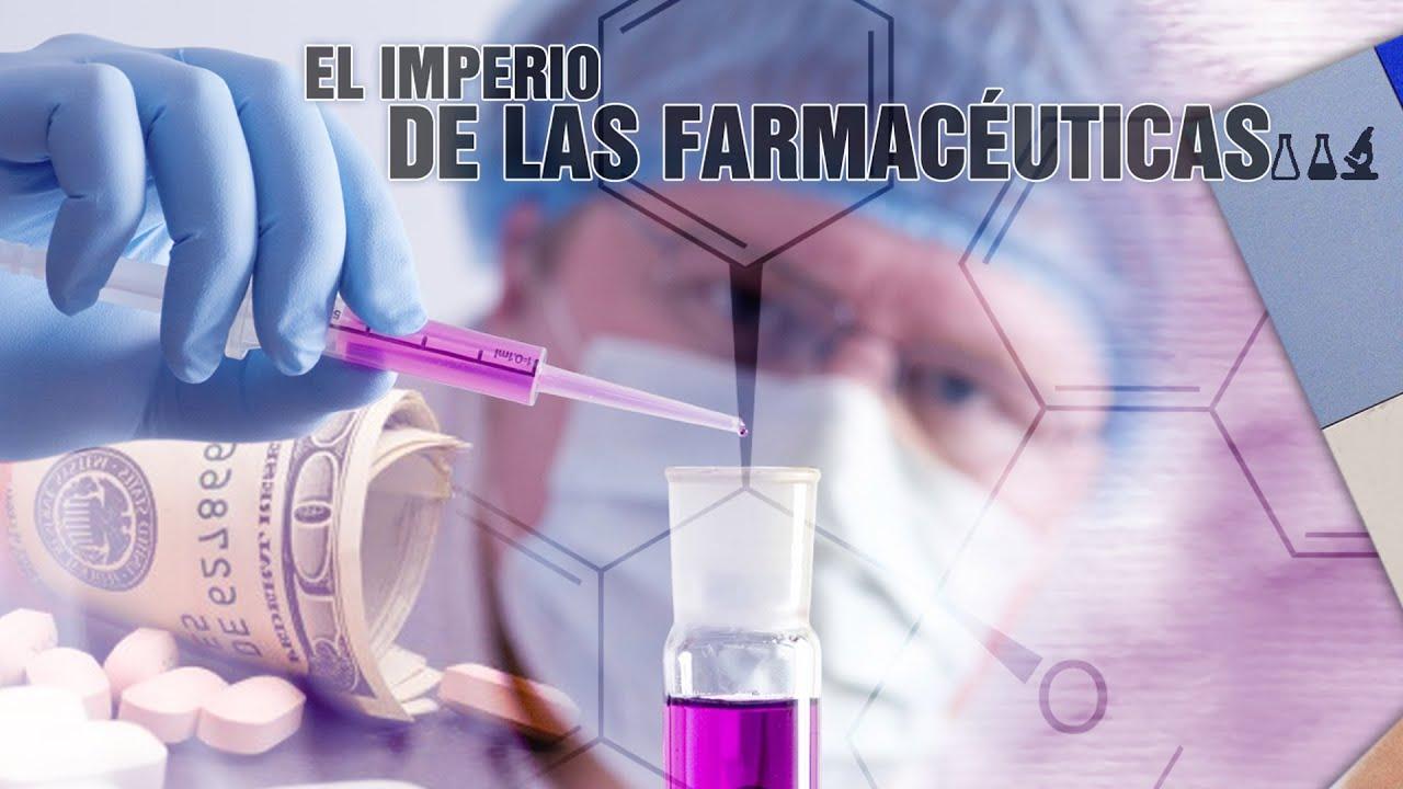 El imperio de las farmacéuticas