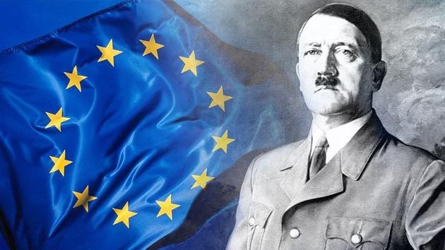 'La UE es el Cuarto Reich, el sueño de Hitler'