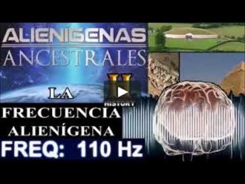 Alienígenas Ancestrales- LA FRECUENCIA ALIENÍGENA – AudioDocumental