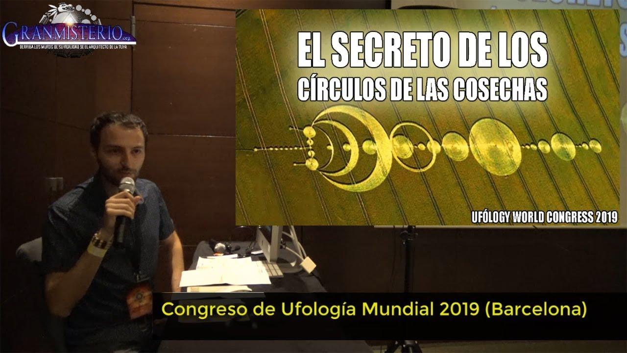 Anomalías inexplicables en los círculos de las cosechas CONFERENCIA UFOLOGY WORLD CONGRESS 2019
