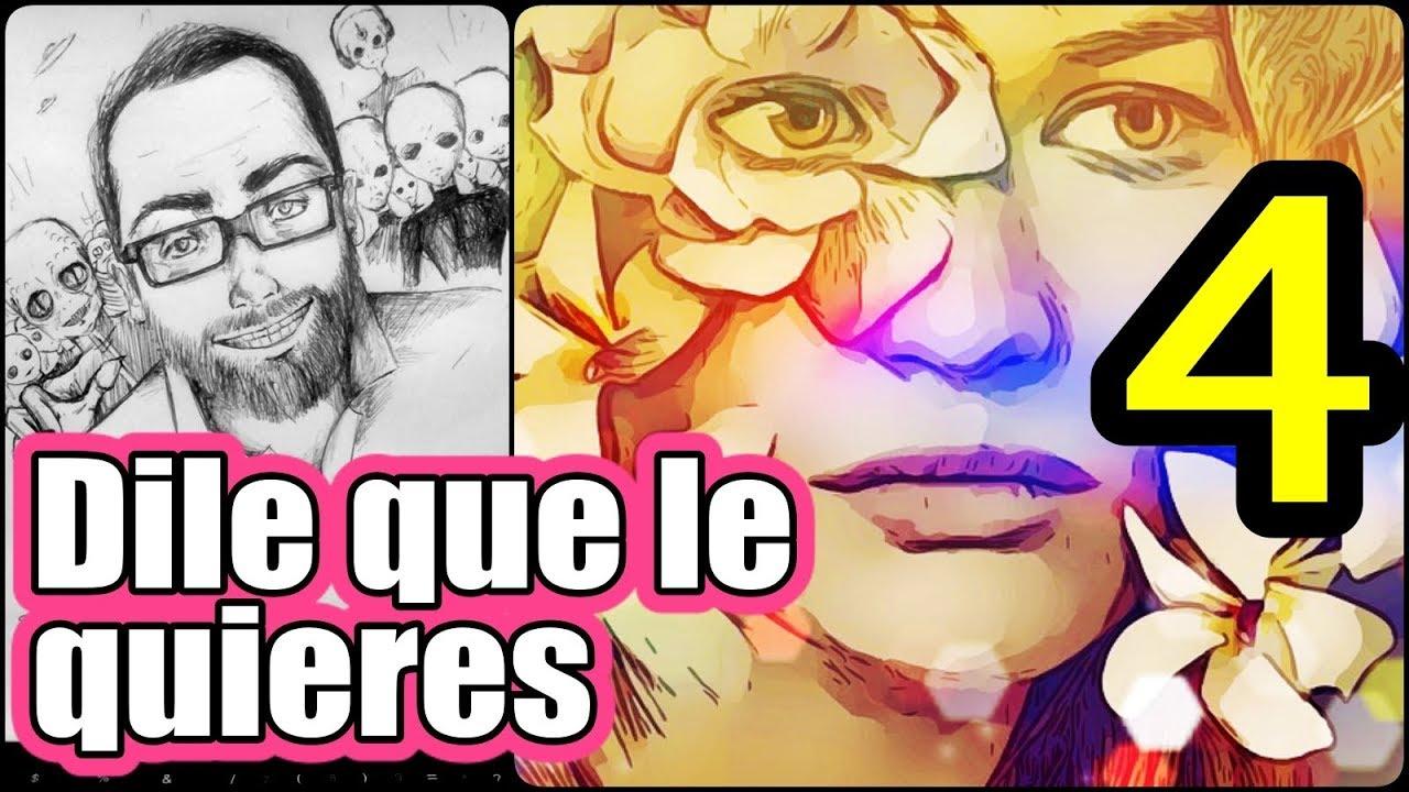 Dile Que Le Quieres Capítulo 4 Por Vicente Fuentes