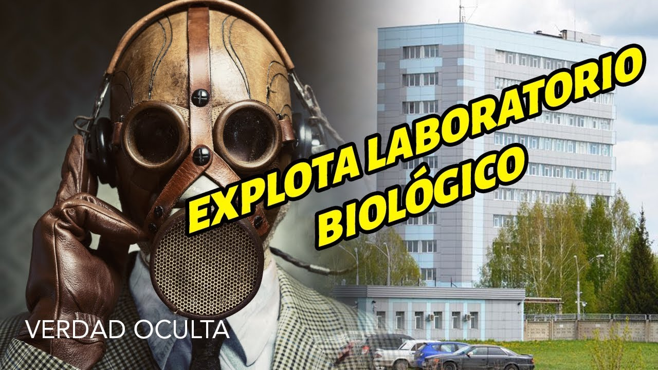 EXPLOSIÓN EN LABORATORIO RUSO DONDE SE EXPERIMENTA CON LA VIRUELA