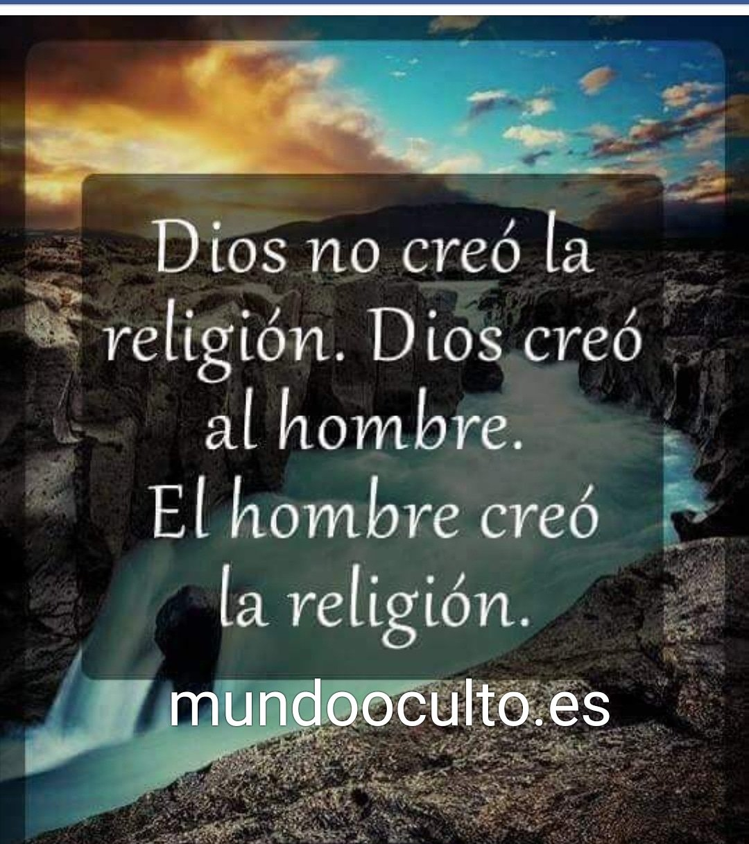 Dios no creó la religión