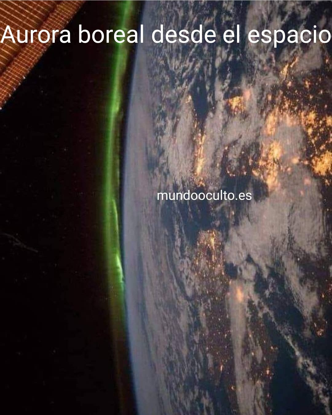 Aurora boreal vista desde el espacio