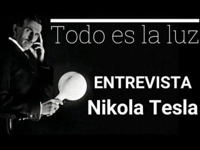"""NIKOLA TESLA """"Todo es la luz"""""""