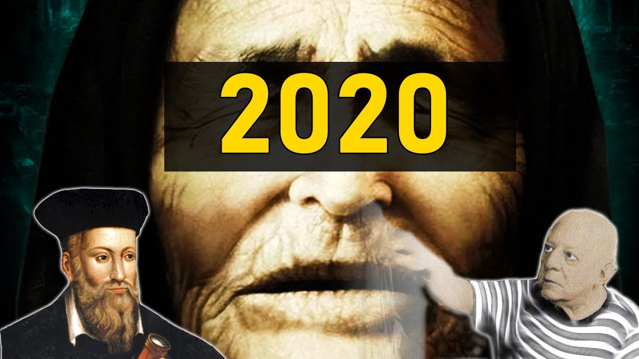 Profecias para 2020 Nostradamus y Baba Vanga