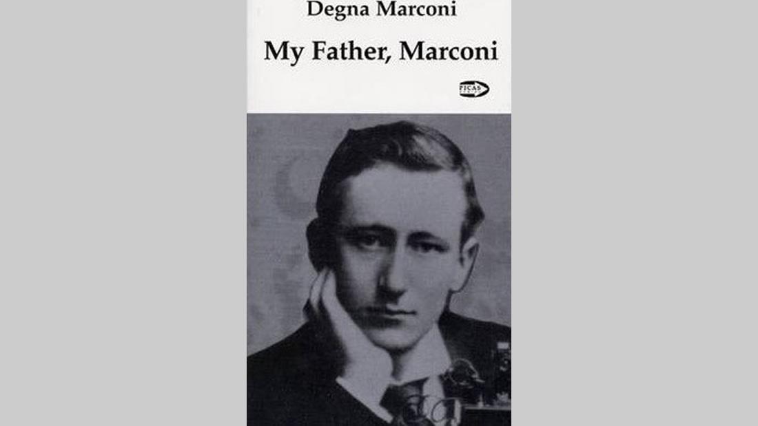 Libro «My Father Marconi» de Degna Marconi