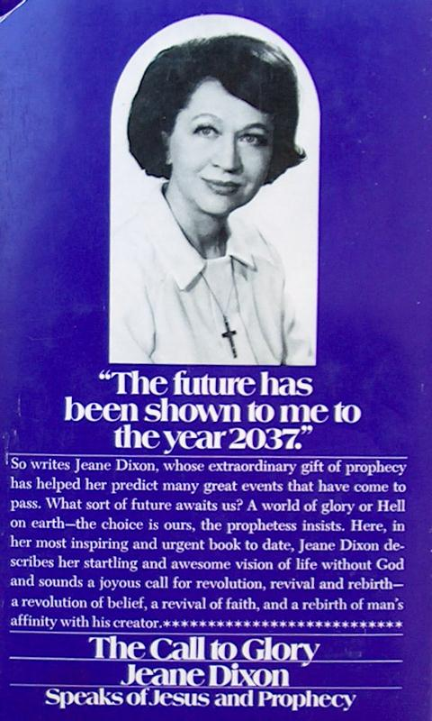 Jeane Dixon, la vidente que anticipó el asesinato de JFK, tambien vaticinó el comienzo del Apocalipsis para el año 2020