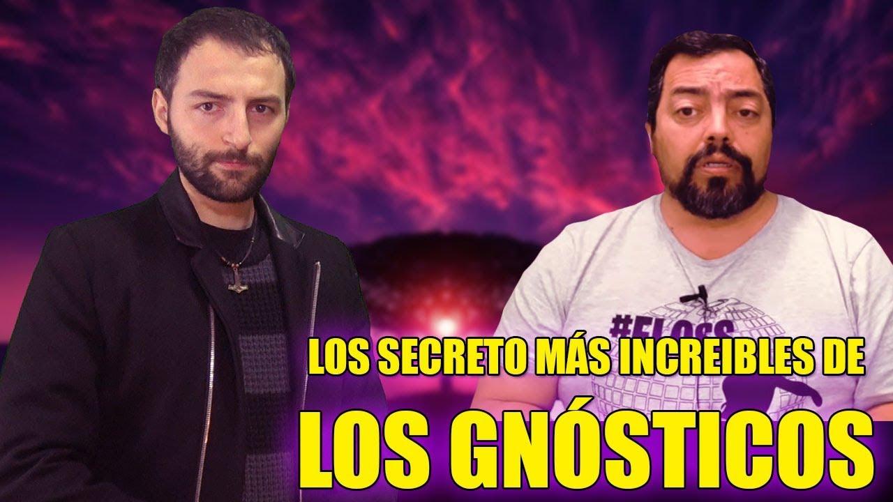 Los Secretos más Increíbles de los Gnósticos