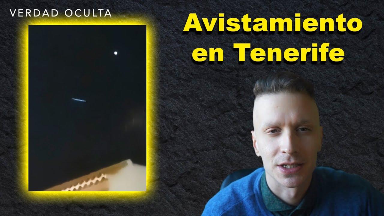 Sorprendente OVNI alargado en Tenerife concuerda con la versión oficial?