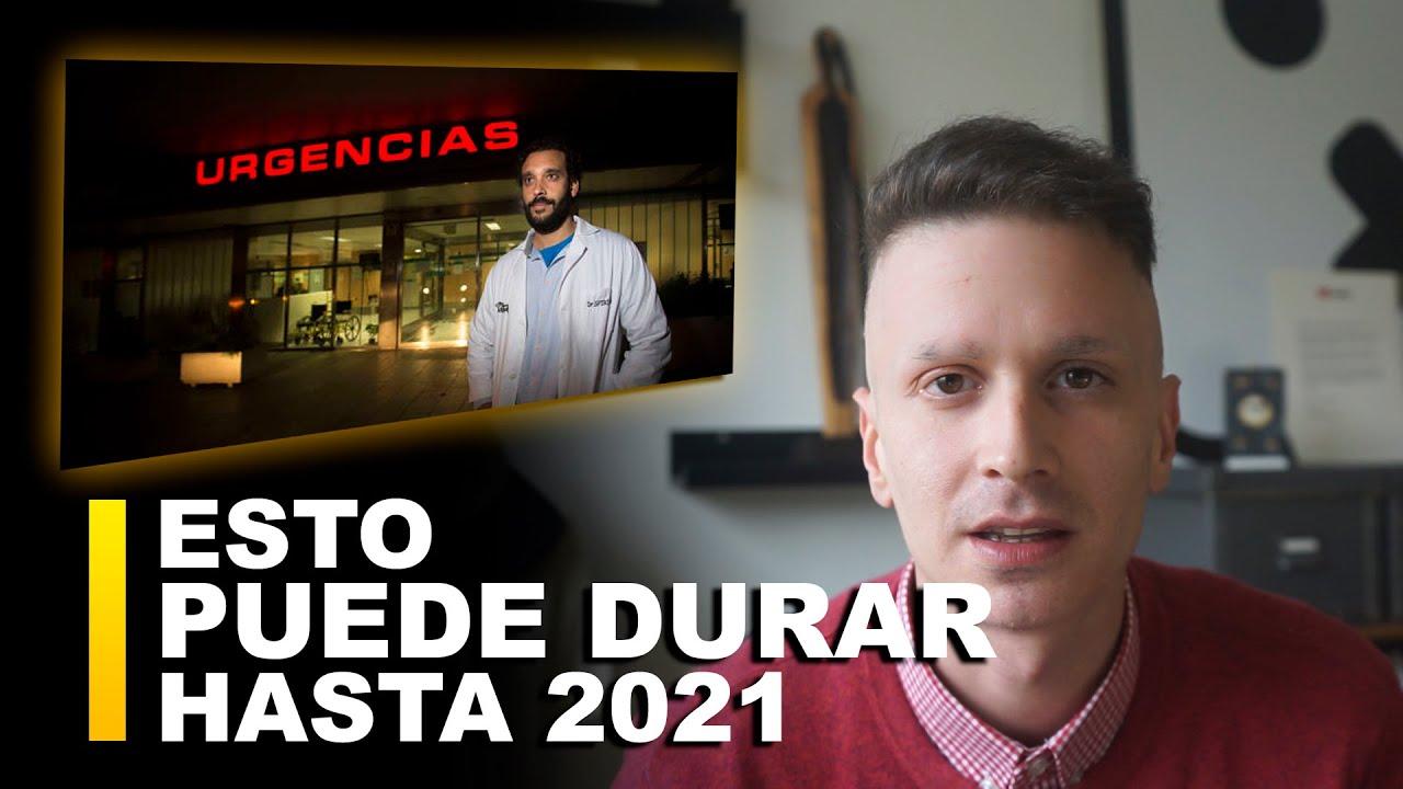ESTO PUEDE DURAR HASTA 2021 «EL DOSSIER SECRETO»