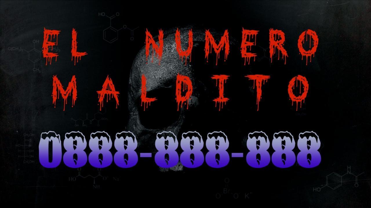 0888-888-888: El número maldito.