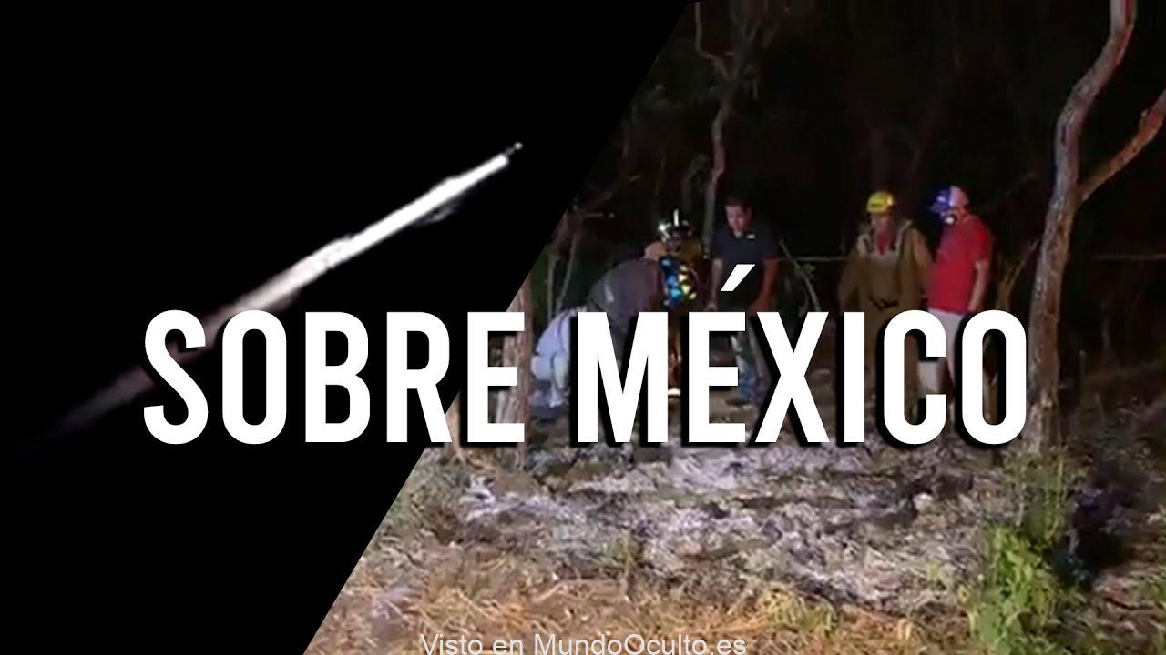 IMPACTAN OBJETOS DESCONOCIDOS EN MÉXICO ¿Posible tapadera?
