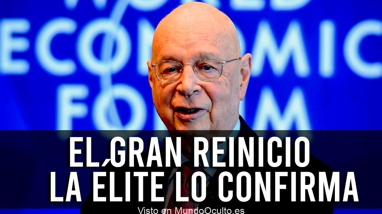 LA ÉLITE CONFIRMA PUBLICAMENTE EL GRAN RESET MUNDIAL