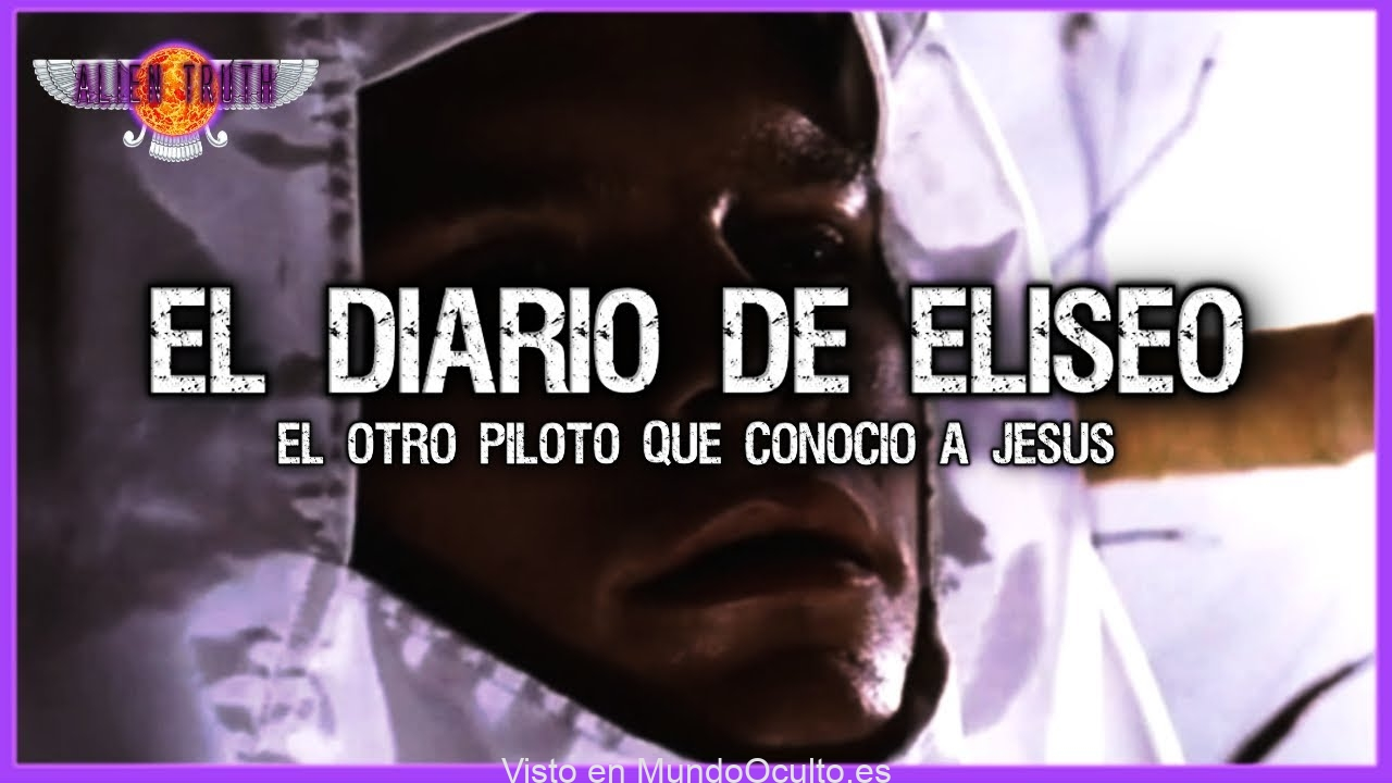 Eliseo: El Segundo Piloto que Viajó al Tiempo de Jesús | Alien Truth