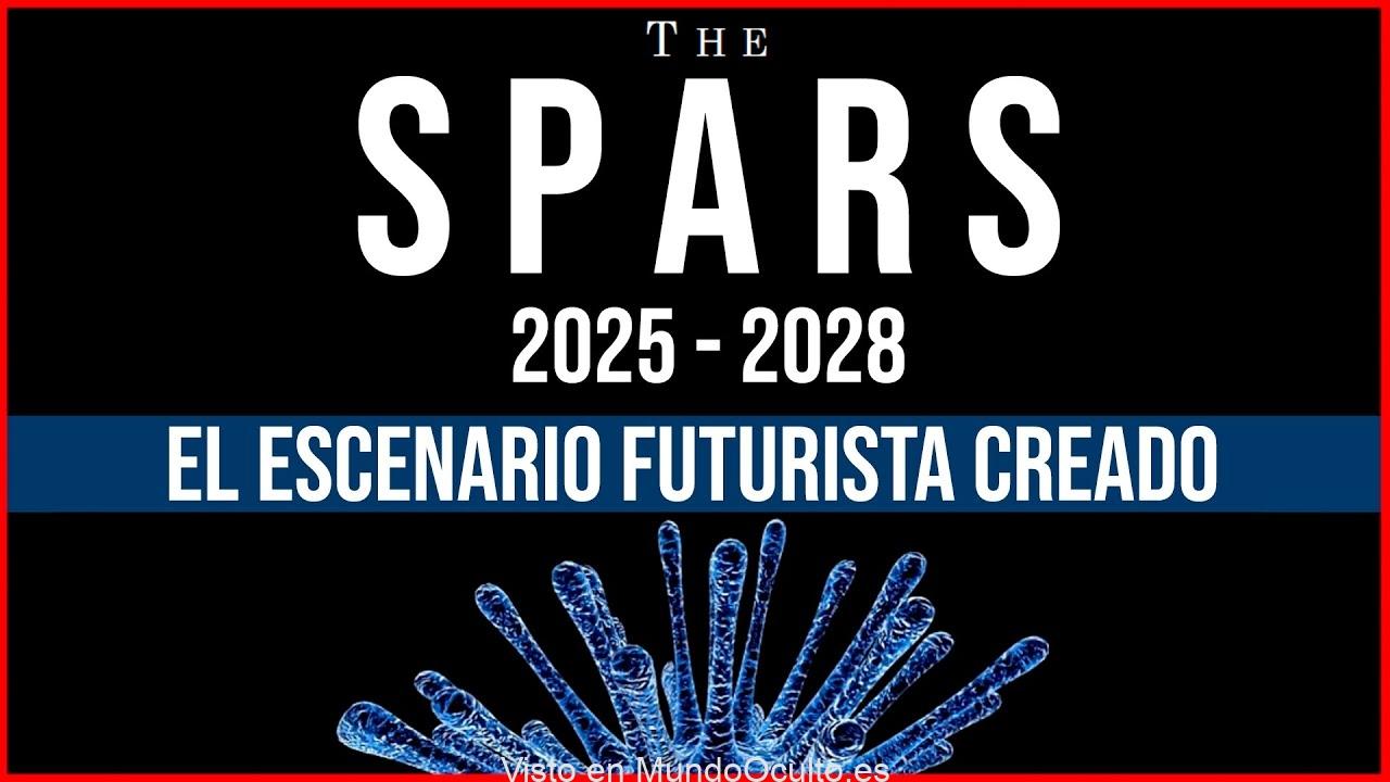 EL MUNDO ESTÁ CONMOCIONADO POR EL DOCUMENTO SPARS 2025-2028
