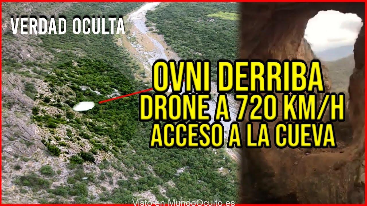 OVNI DERRIBA DRONE A 720 KM/HORA (ACCEDEMOS A LA CUEVA)